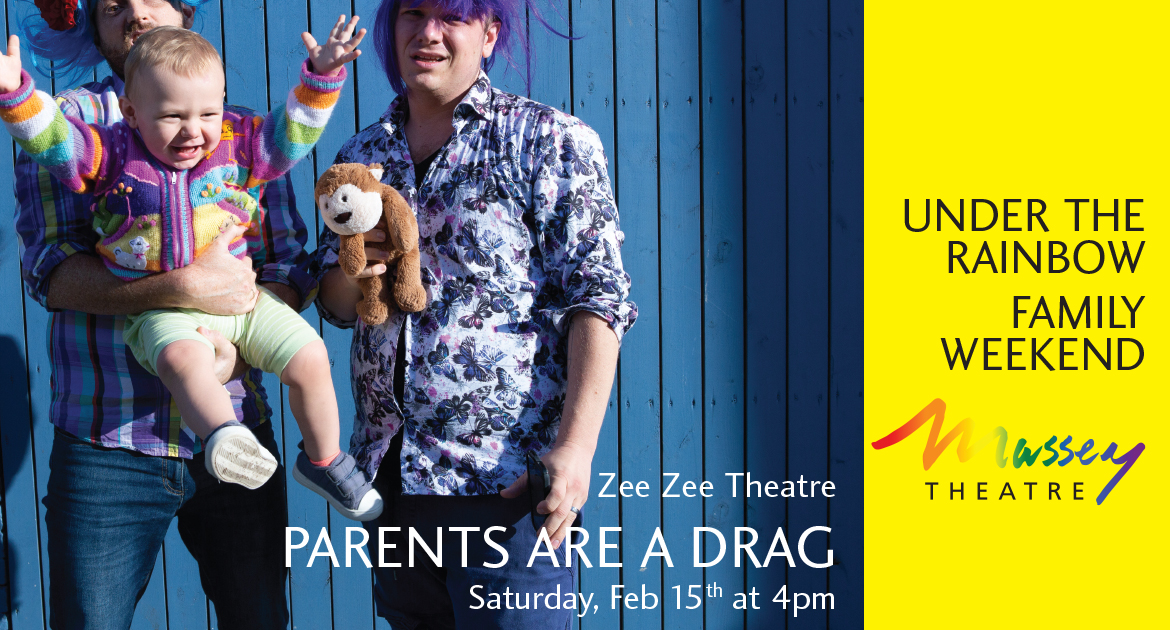 Under the Rainbow Family Weekend: Parents are a Drag