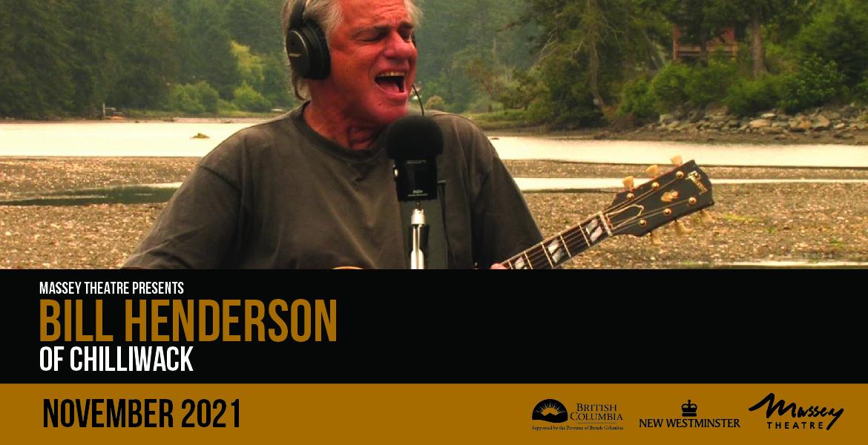 Bill Henderson of Chilliwack: Solo Tour