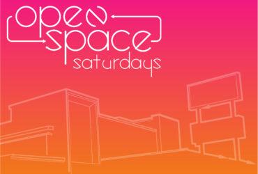 Open Space Saturdays